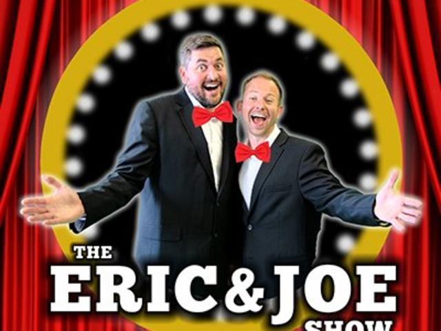The Eric & Joe Show