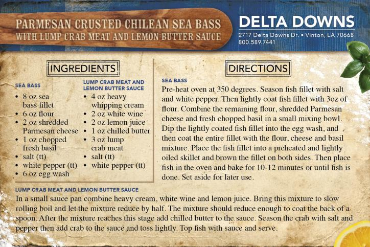 Delta Downs- Parmesan Crusted Chilean Sea Bass with Lump Crab Meat and Lemon Butter Sauce