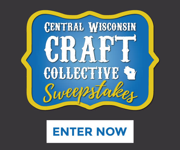 Central Wisconsin Craft Collective Sweepstakes - Enter Now