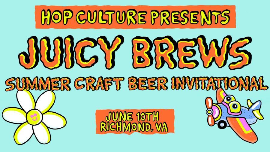 Juicy Brews Summer Craft Beer Invitational