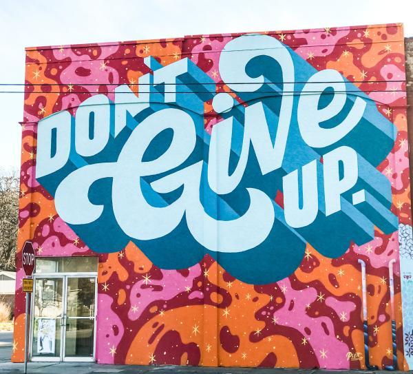 "Wunderkammer ""Don't Give Up"" Mural"