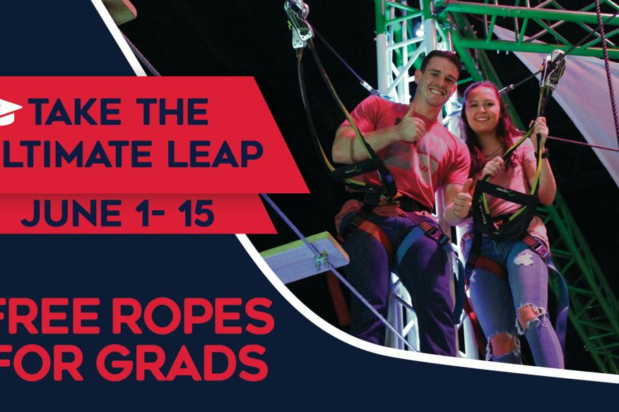 Take the Ultimate Leap - Free Ropes Course for Grads