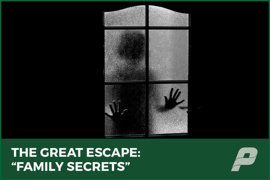 The Great Escape#1: Family Secrets