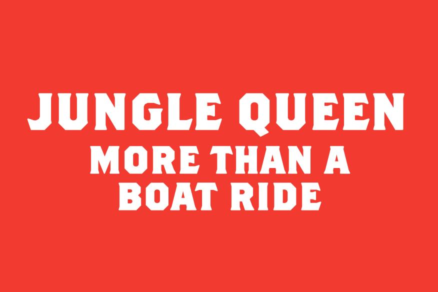Jungle Queen is More Than a Boat Ride