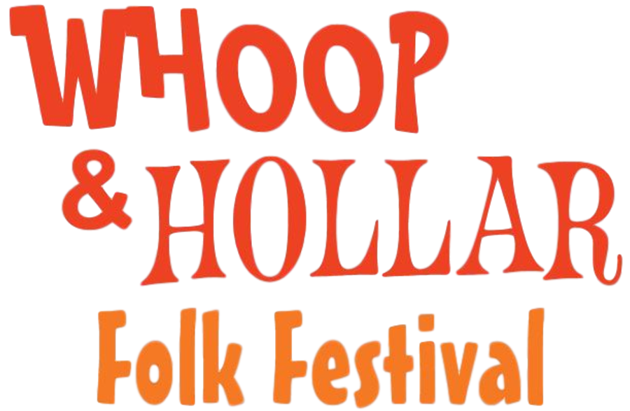 Whoop & Hollar Folk Festival