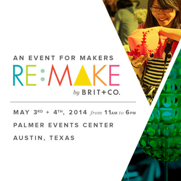 Brit +Co. Re:Make Austin