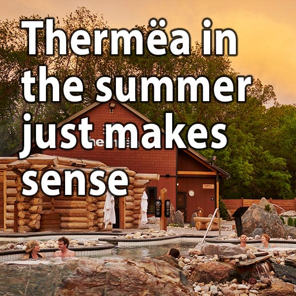 Thermëa in the summer just makes sense