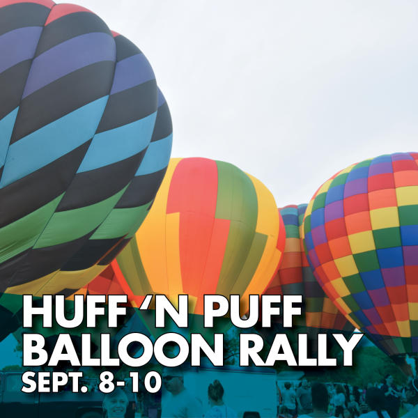 Huff n Puff Balloon Rally Sept. 8-10