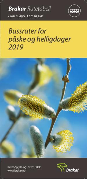 Brakar bussrute for påske og helligdager 2019