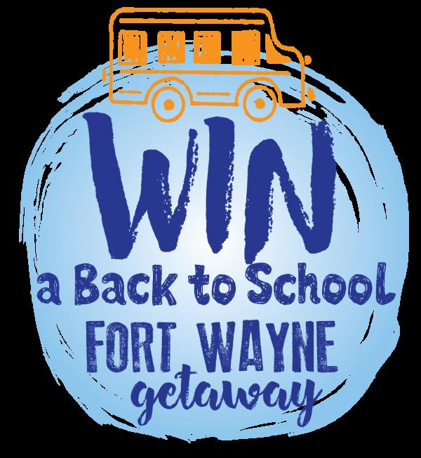 Win a Back to School Fort Wayne Getaway