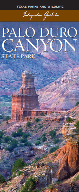 Click here to download the palo duro canyon state park interpretive brochure