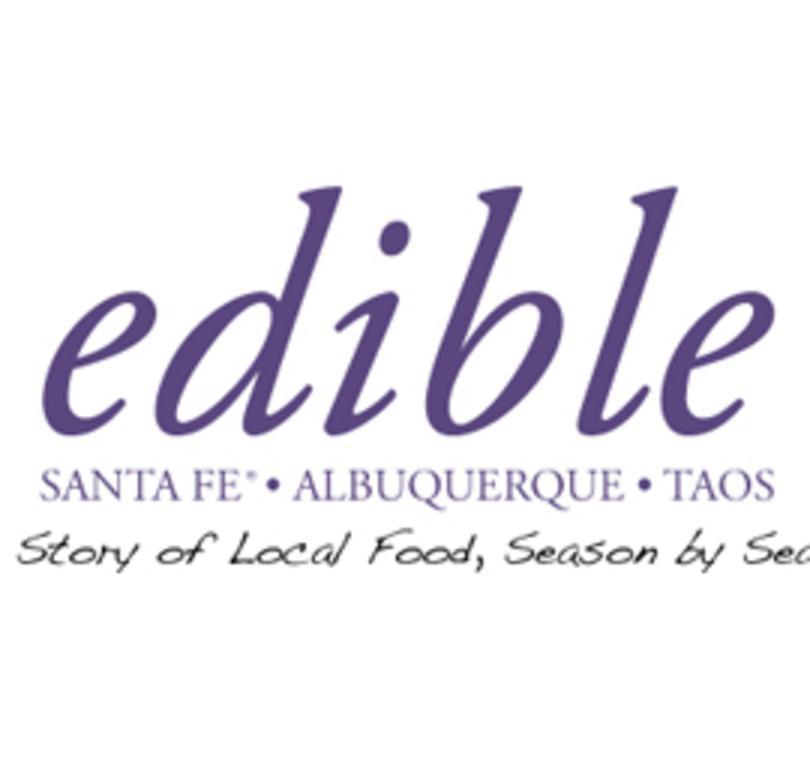Edible Santa Fe, Albuquerque, Taos