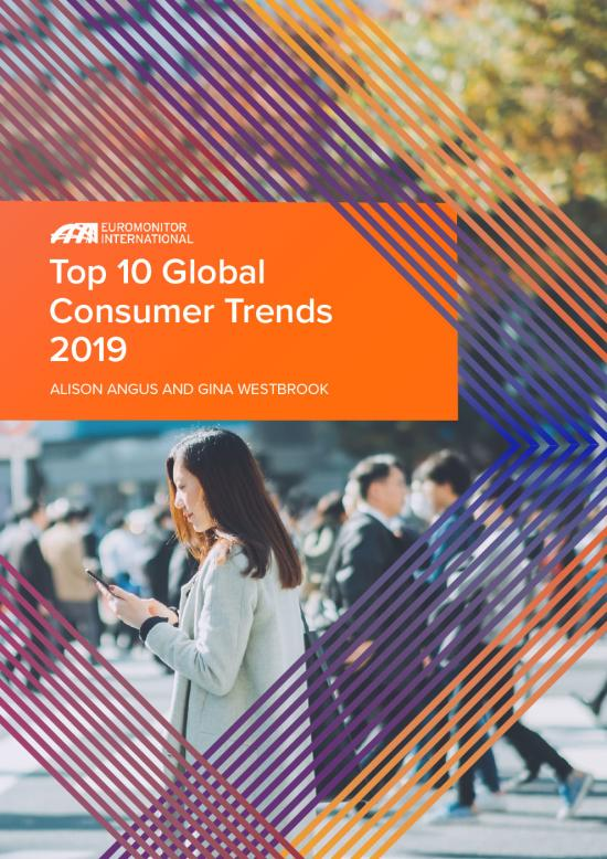 Euromonitor International - Top 10 Global consumer Trends 2019
