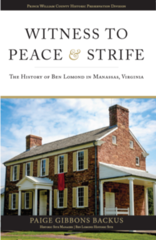 Book cover for Witness to Peace & Strife The History of Ben Lomond in Manassas, VA