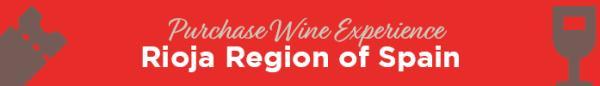 Rioja Region of Spain Wine Experience