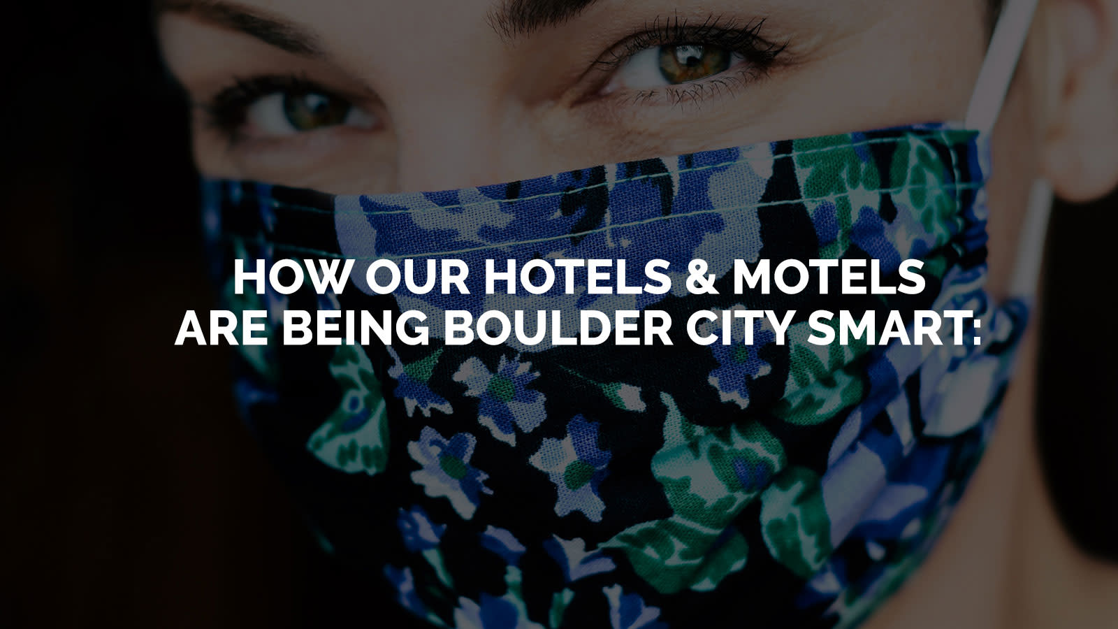 How Our Hotels & Motels Are Being Boulder City Smart