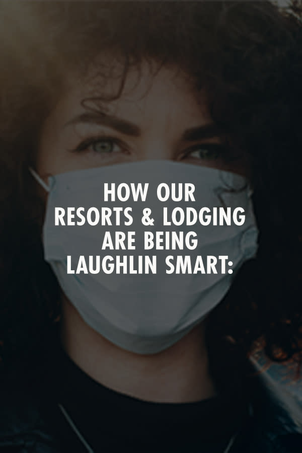 How Our Resorts & Lodging Are Being Laughlin Smart: