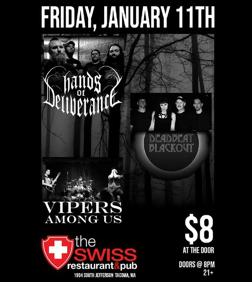 Hands Of Deliverance Deadbeat Blackout Amp Vipers Among Us
