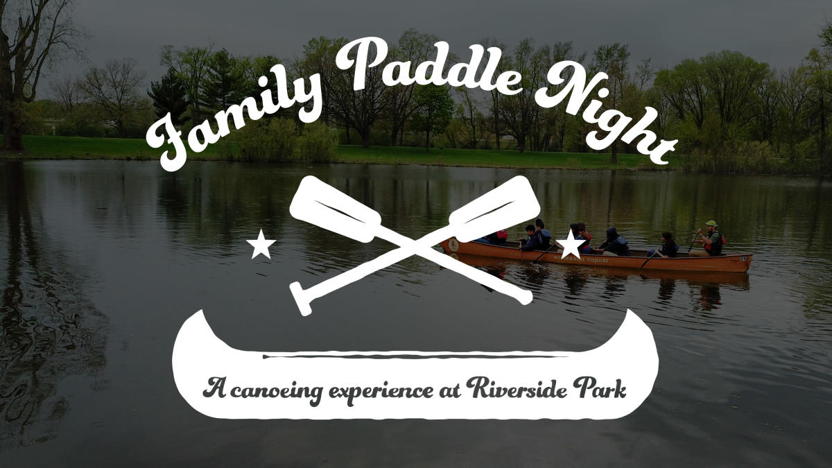 Family Paddle Night: A Canoeing Experience at Riverside Park | Children's Activities in Grand Rapids, MI