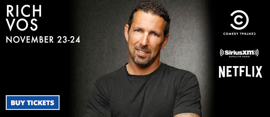 Rich Vos from Comedy Central & more!