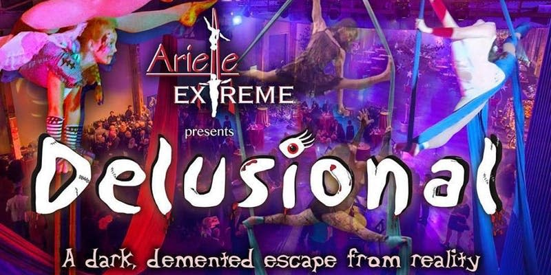 """Delusional - """"A Dark & Demented Escape From Reality"""" Party"""