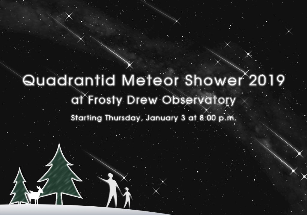 Quadrantid Meteor Shower at Frosty Drew Observatory
