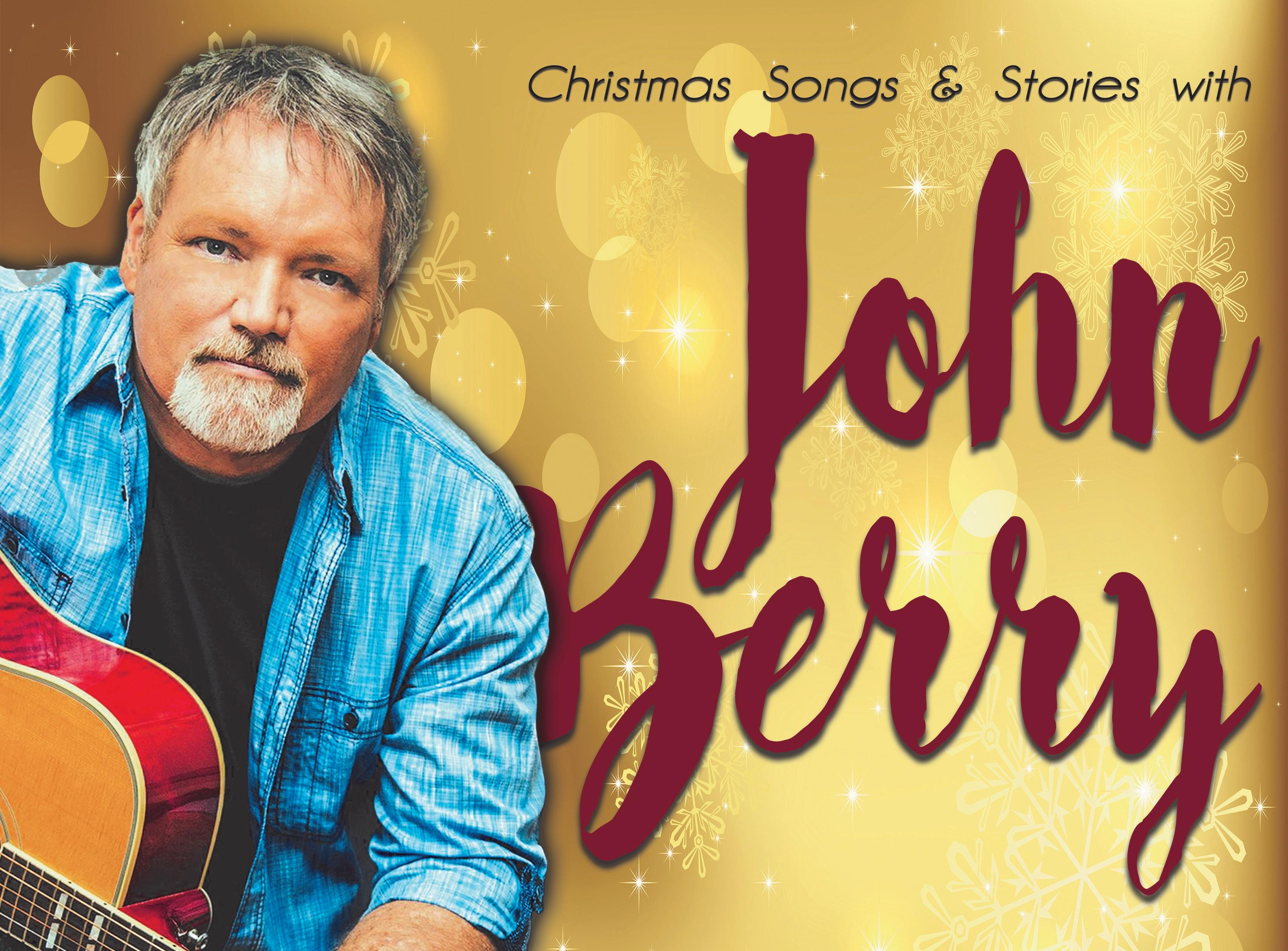 Christmas Songs & Stories with John Berry | Holiday Activities in ...