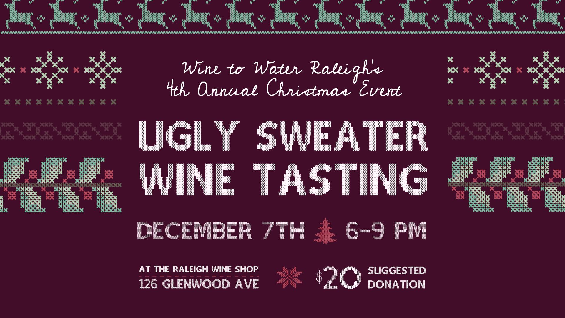 Ugly Christmas Sweater & Wine Tasting | Raleigh, NC 27603