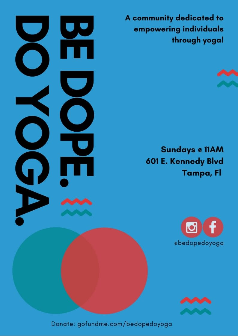 Be Dope Do Yoga