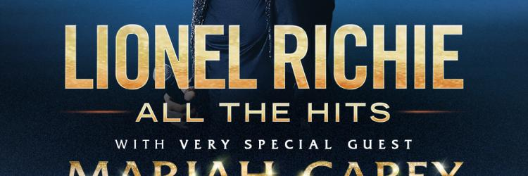 "Lionel Richie and very special guest Mariah Carey announce dates for ""All the Hits Tour"""