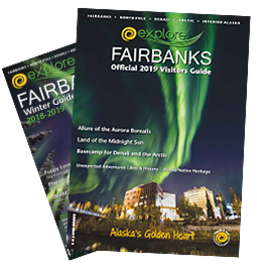 2019 Visitors Guide Explore Fairbanks Alaska