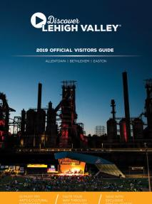2019 Discover Lehigh Valley Official Visitors Guide