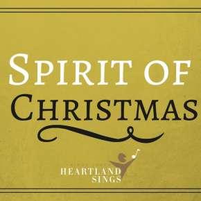 Spirit of Christmas - Heartland Sings - Fort Wayne, IN