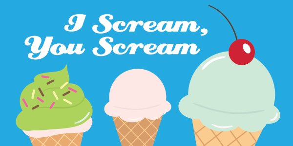 I Scream, You Scream
