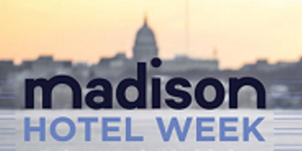 Hotel Week Madison Insider 01/2019