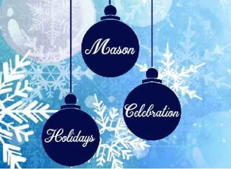 Mason Holidays Celebration