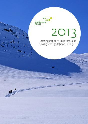 Erfaringsrapport fellesgodefinansiering 2013