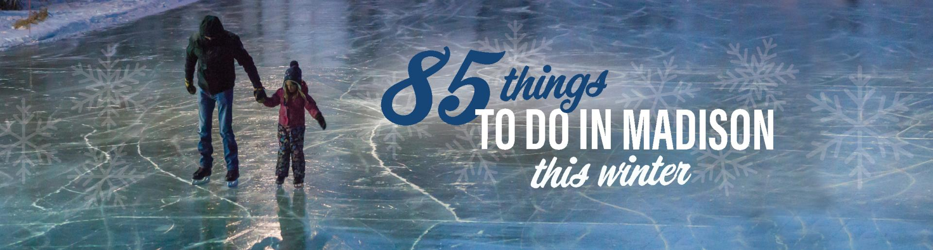 85 Things to do Winter