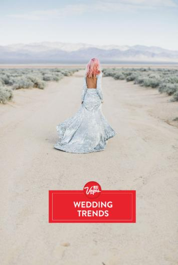Vegas Wedding Trends We Love