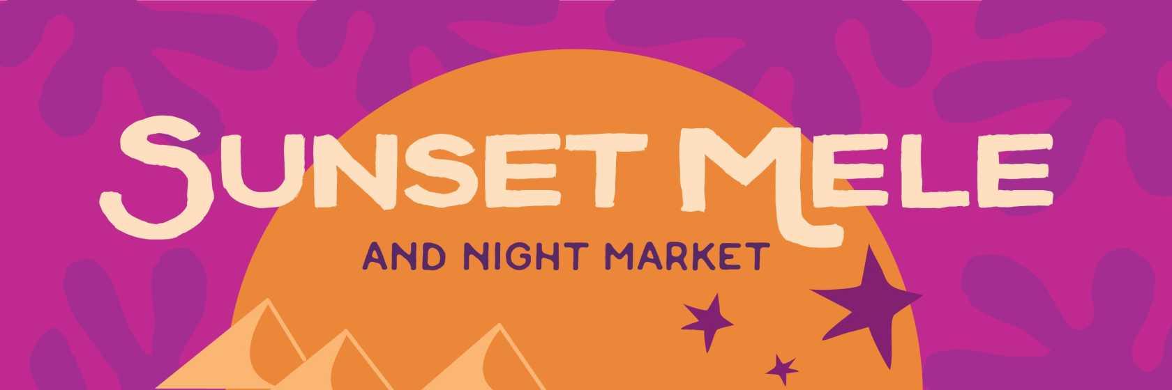 Sunset Mele and Night Mkt header