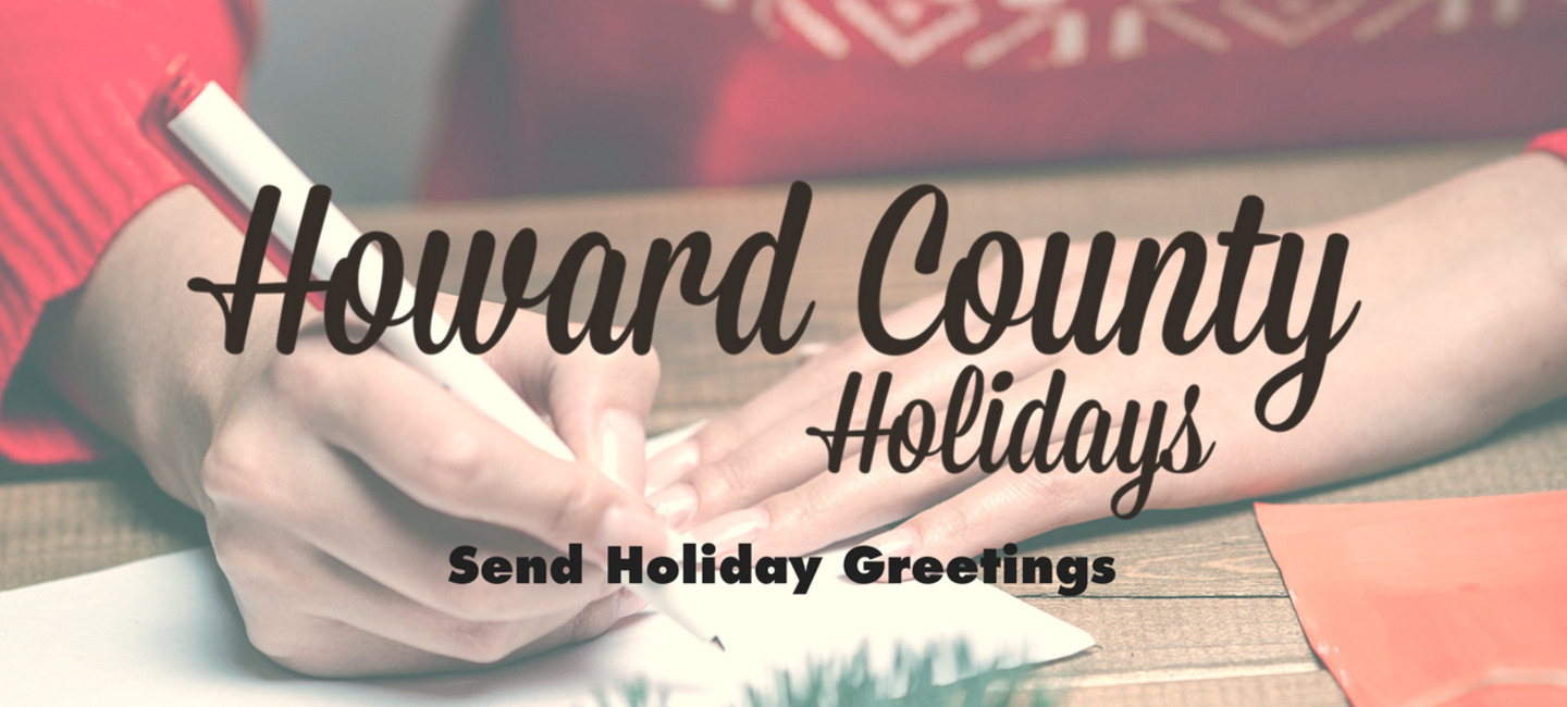 Send your family friends holiday greetings from howard county send your family friends holiday greetings from howard county maryland m4hsunfo
