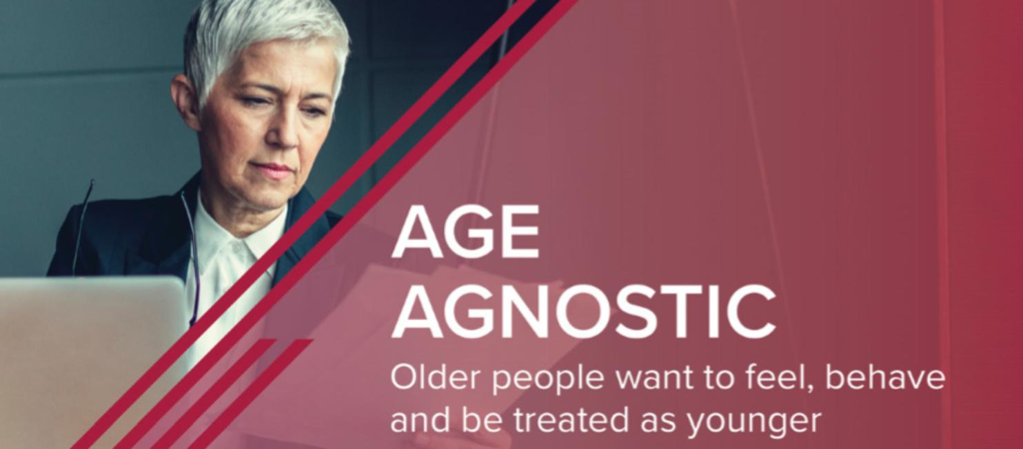 Age Agnostics, Euromonitor International 2019