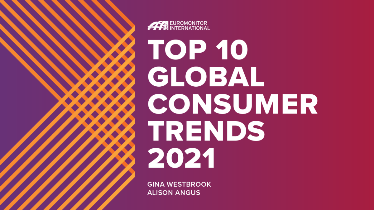 Top 10 Global Consumer Trends 2021