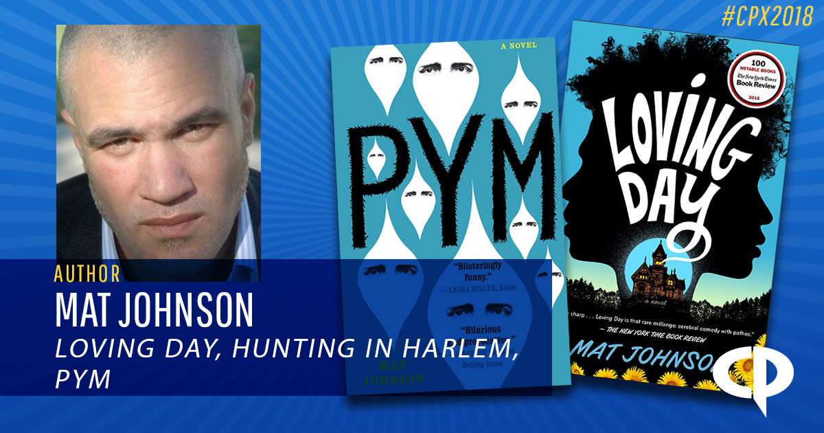 Mat Johnson In Houston Loving Day Hunting In Harlem Pym