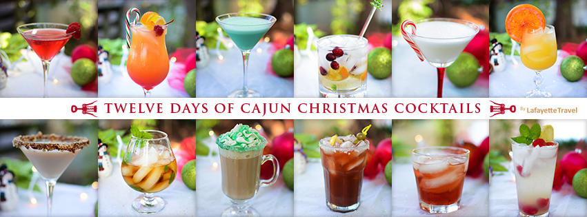 12 days of christmas cocktails in lafayette mixed drink recipes - Cajun 12 Days Of Christmas